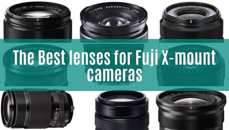 Best lenses for Fuji X-mount cameras