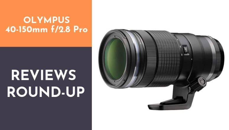 Olympus 40-150mm f2.8 Pro review