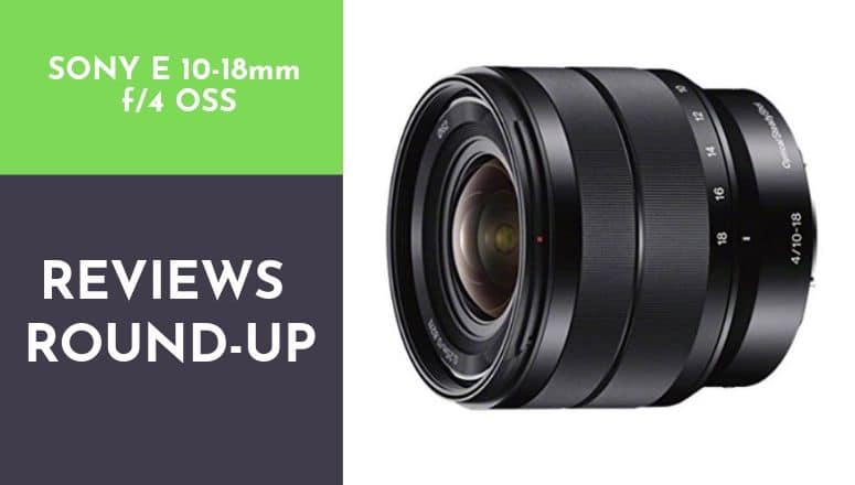 sony 10 18mm f 4 oss review