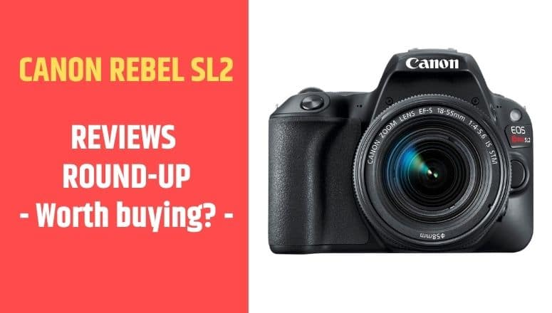 review canon eos rebel sl2
