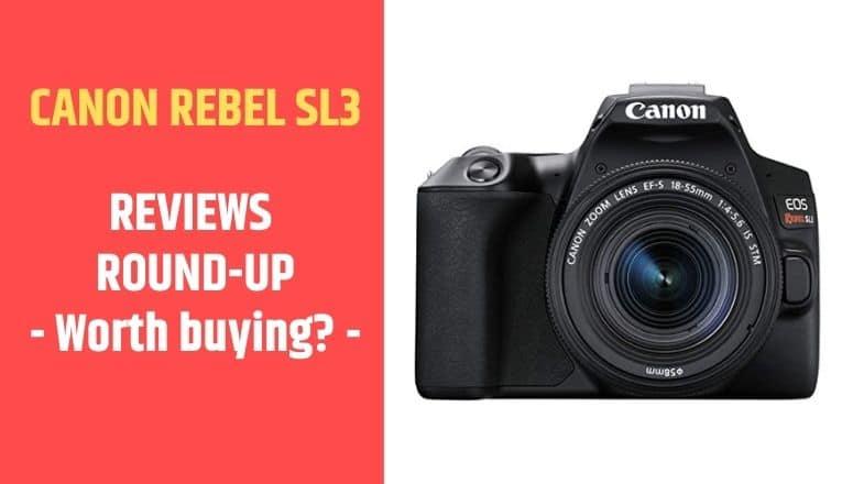 review canon eos rebel sl3