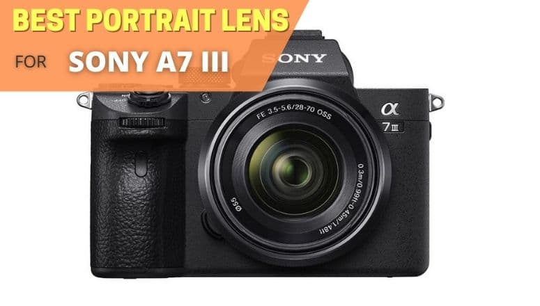 Best portrait lens for Sony A7 III
