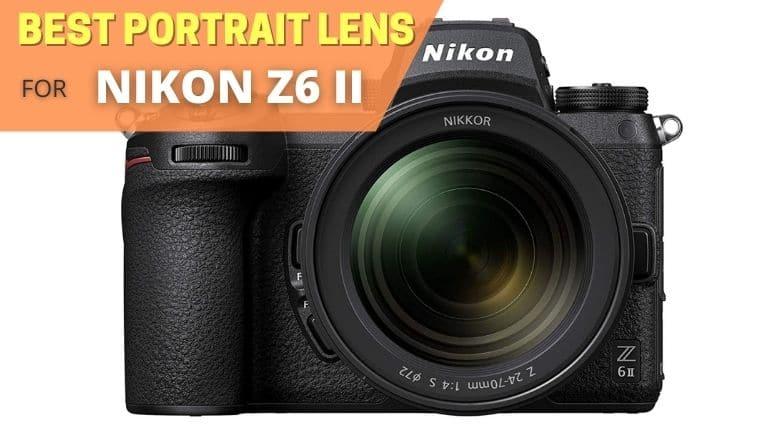 best portrait lens for nikon z6 ii