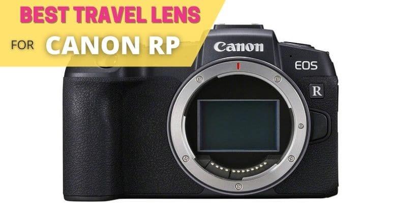 best travel lens for canon eos rp