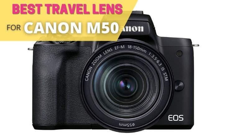best travel lens for canon m50