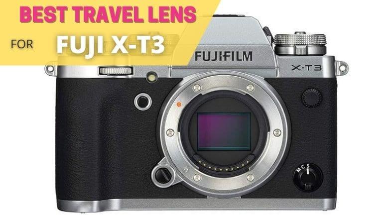 best travel lens for fuji xt3