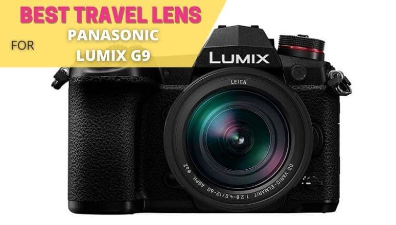 best travel lens for panasonic lumix g9