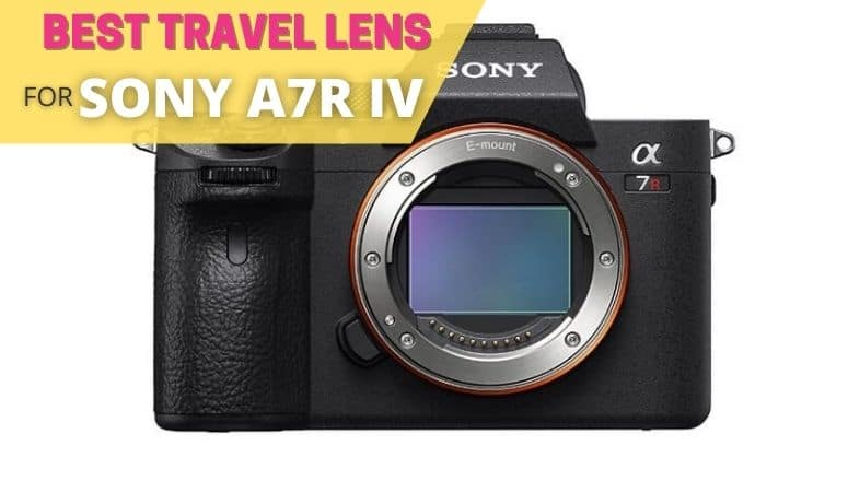 best travel lens for sony a7r IV
